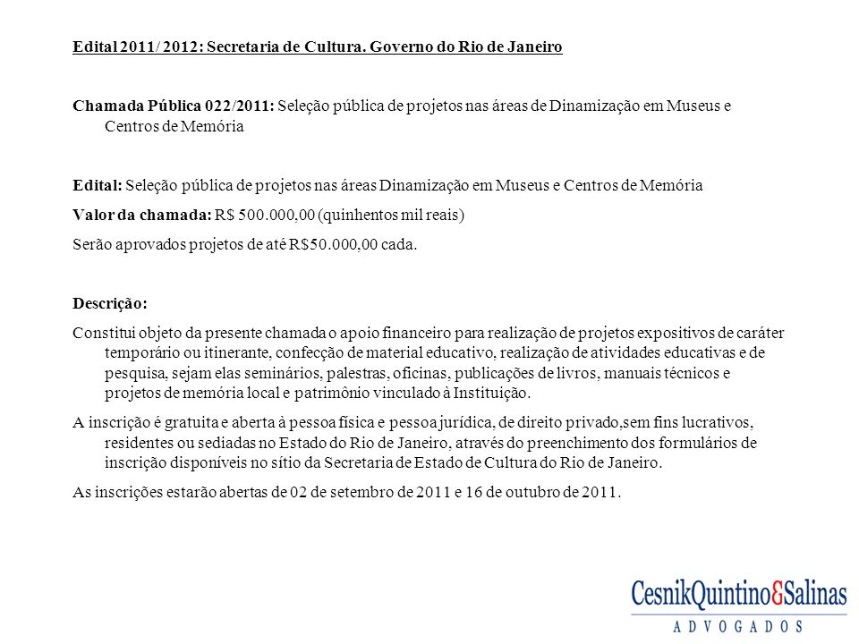 Edital 2011/ 2012: Secretaria de Cultura