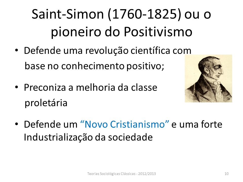 Saint-Simon (1760-1825) ou o pioneiro do Positivismo