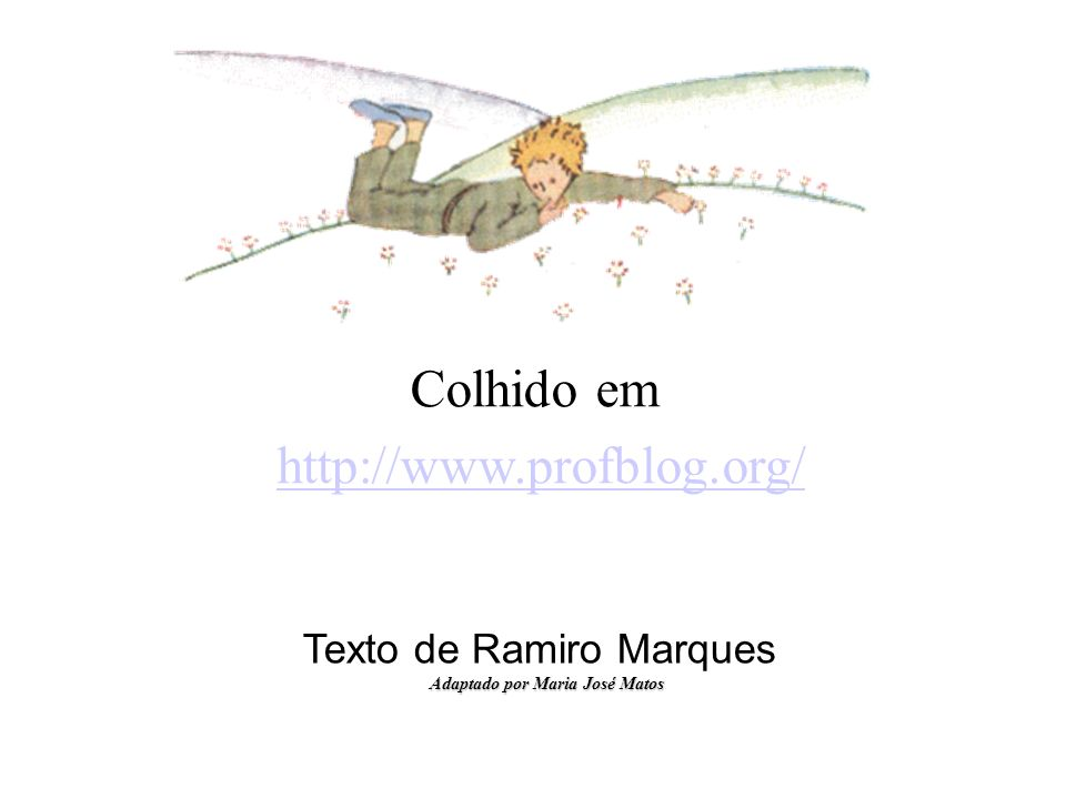 Adaptado por Maria José Matos