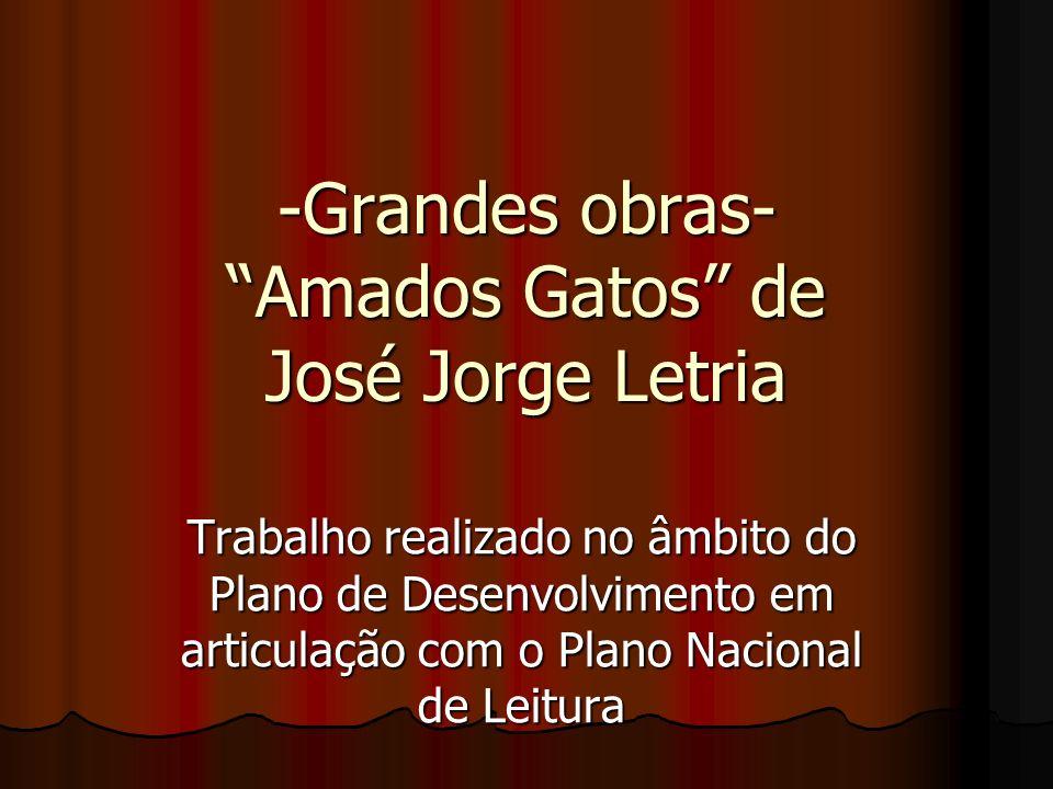 -Grandes obras- Amados Gatos de José Jorge Letria