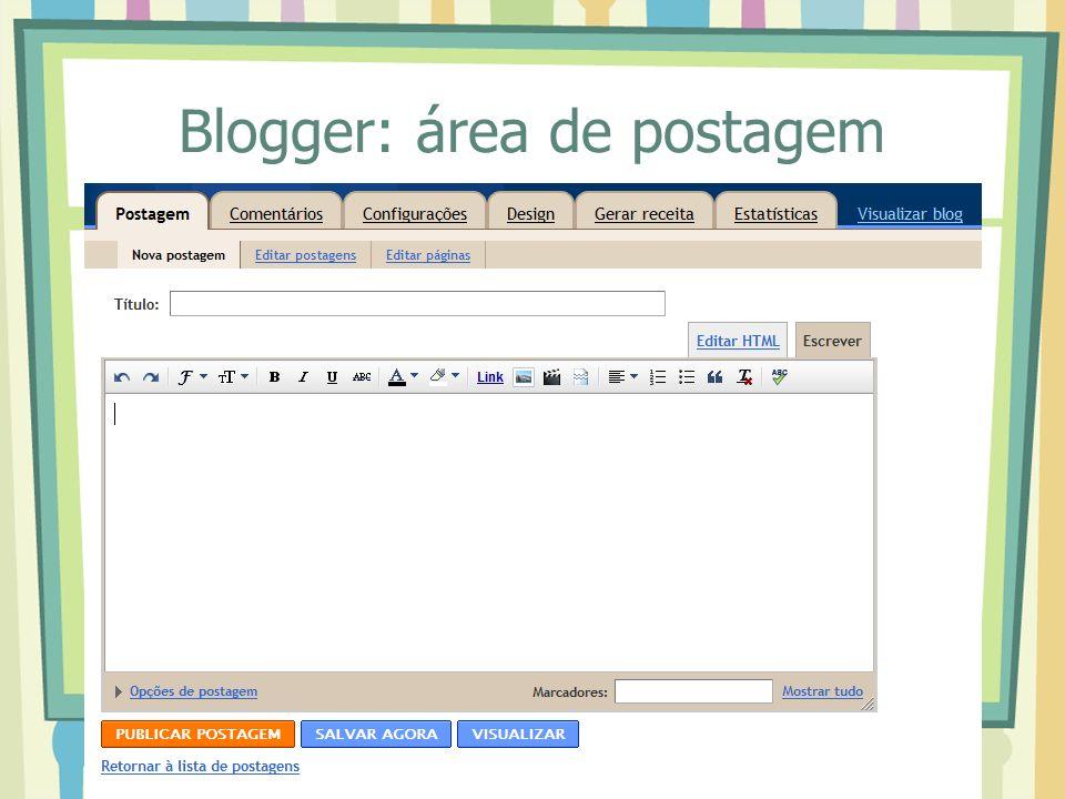 Blogger: área de postagem