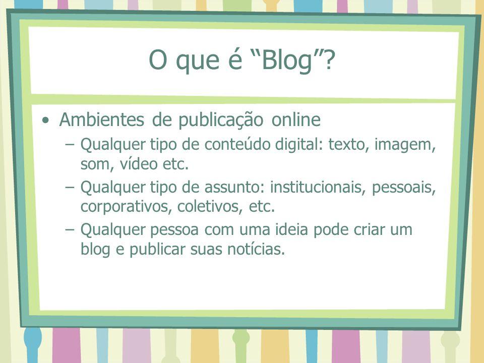 O que é Blog Ambientes de publicação online