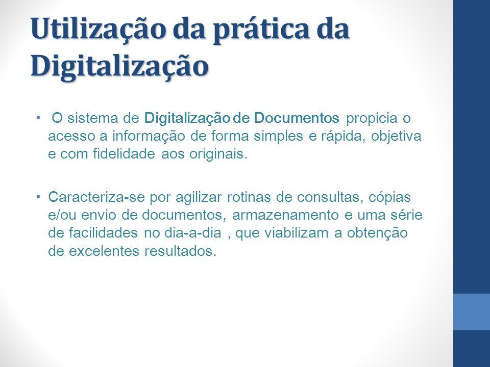 Utilização da prática da Digitalização