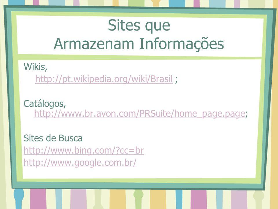 Sites que Armazenam Informações