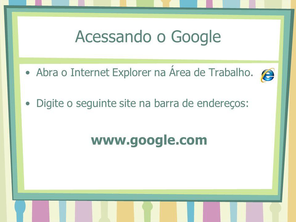 Acessando o Google www.google.com