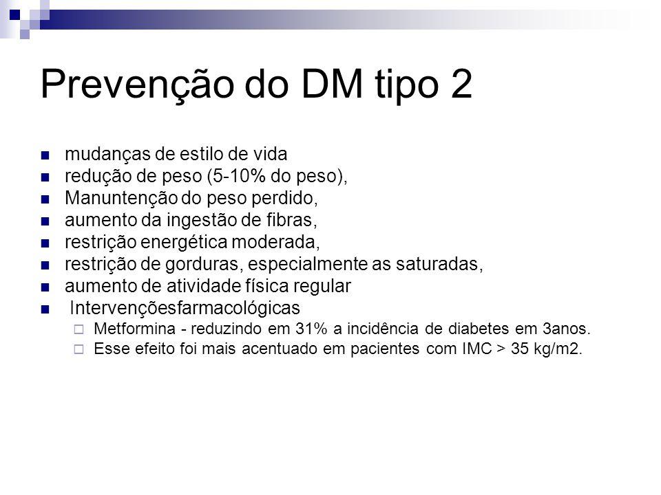 Prevenção do DM tipo 2 mudanças de estilo de vida