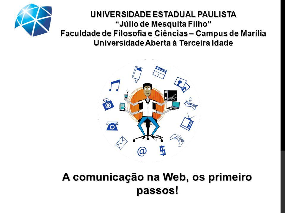 A comunicação na Web, os primeiro passos!