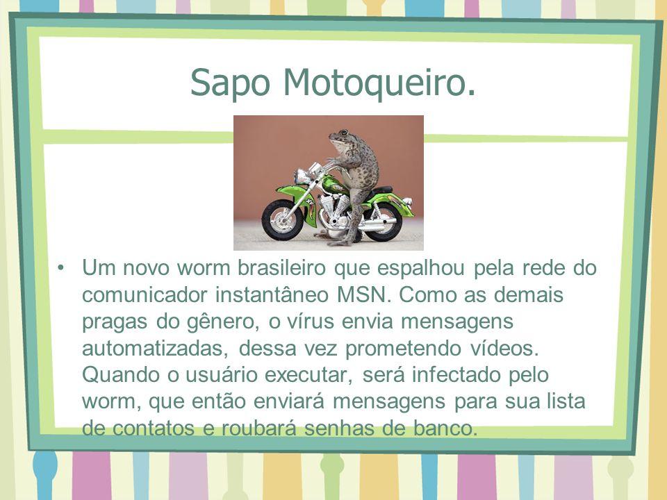 Sapo Motoqueiro.