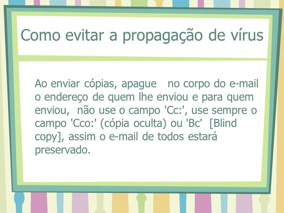 Como evitar a propagação de vírus