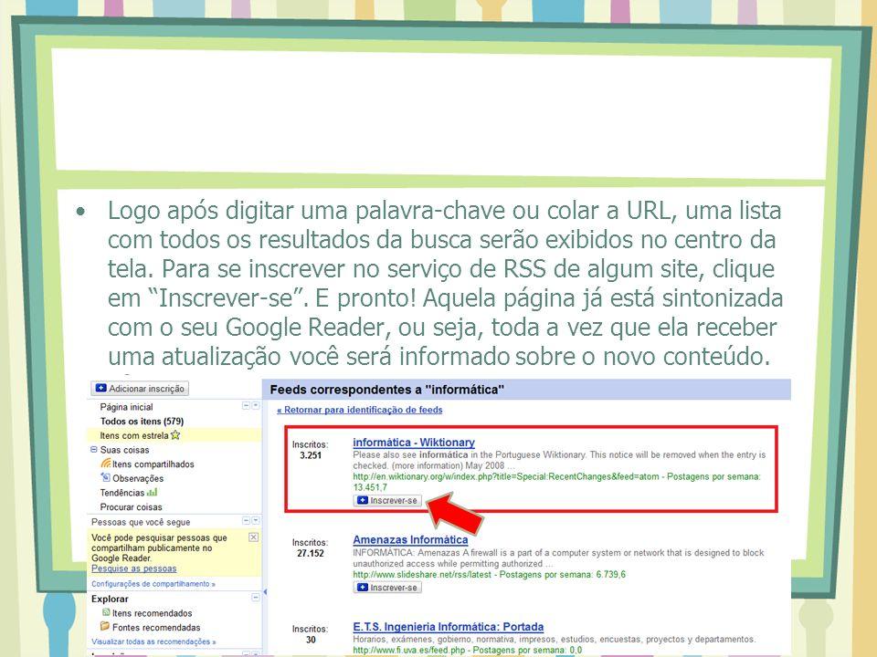 Logo após digitar uma palavra-chave ou colar a URL, uma lista com todos os resultados da busca serão exibidos no centro da tela.