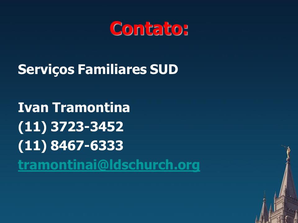 Contato: Serviços Familiares SUD Ivan Tramontina (11) 3723-3452
