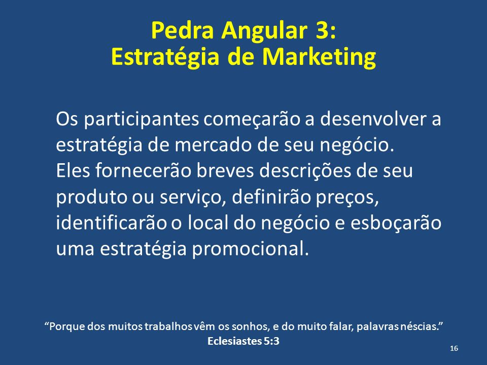 Pedra Angular 3: Estratégia de Marketing