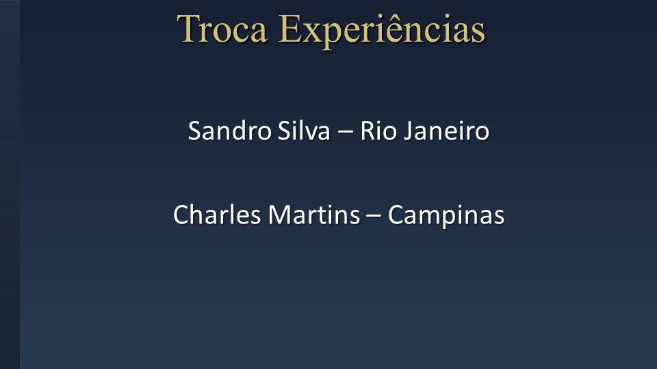 Troca Experiências Sandro Silva – Rio Janeiro