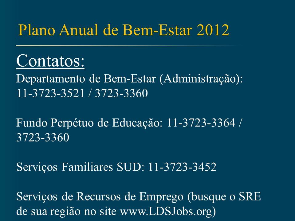 Contatos: Plano Anual de Bem-Estar 2012