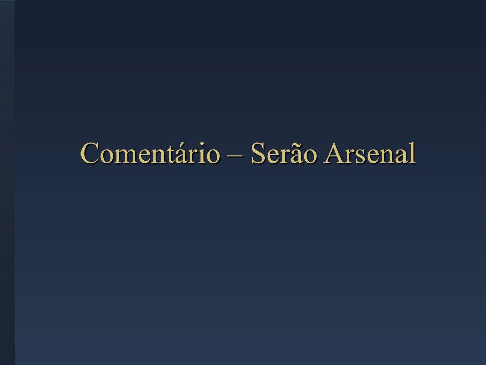 Comentário – Serão Arsenal