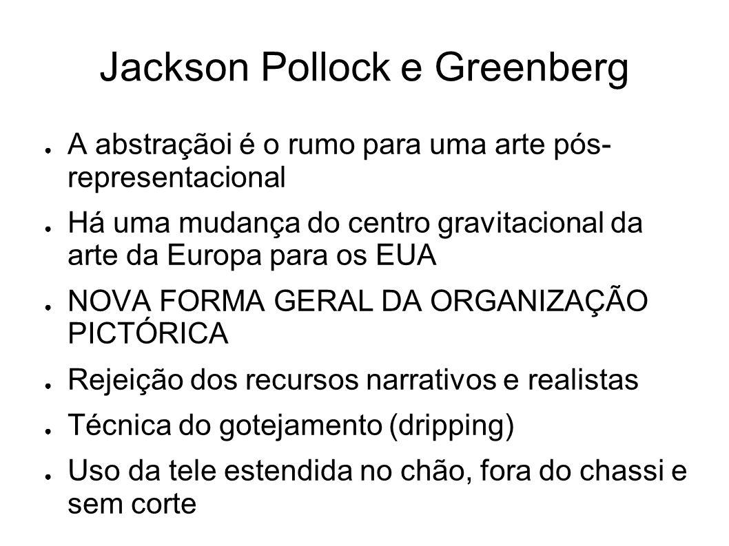 Jackson Pollock e Greenberg