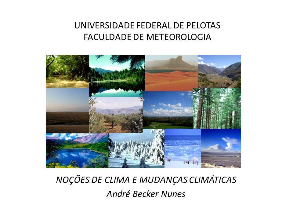 UNIVERSIDADE FEDERAL DE PELOTAS FACULDADE DE METEOROLOGIA