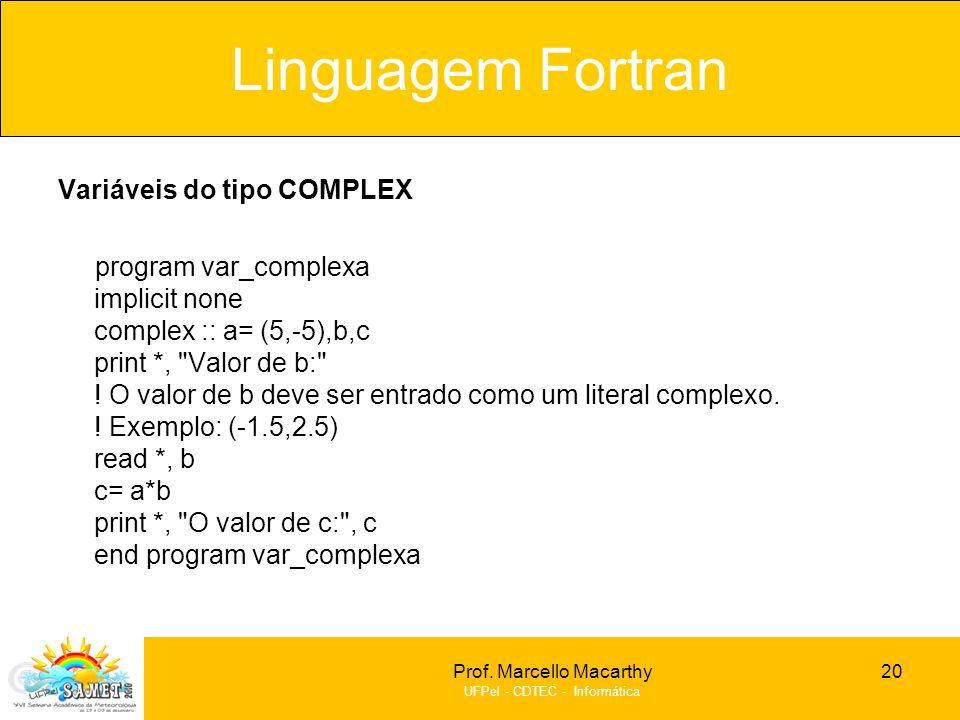 Linguagem Fortran