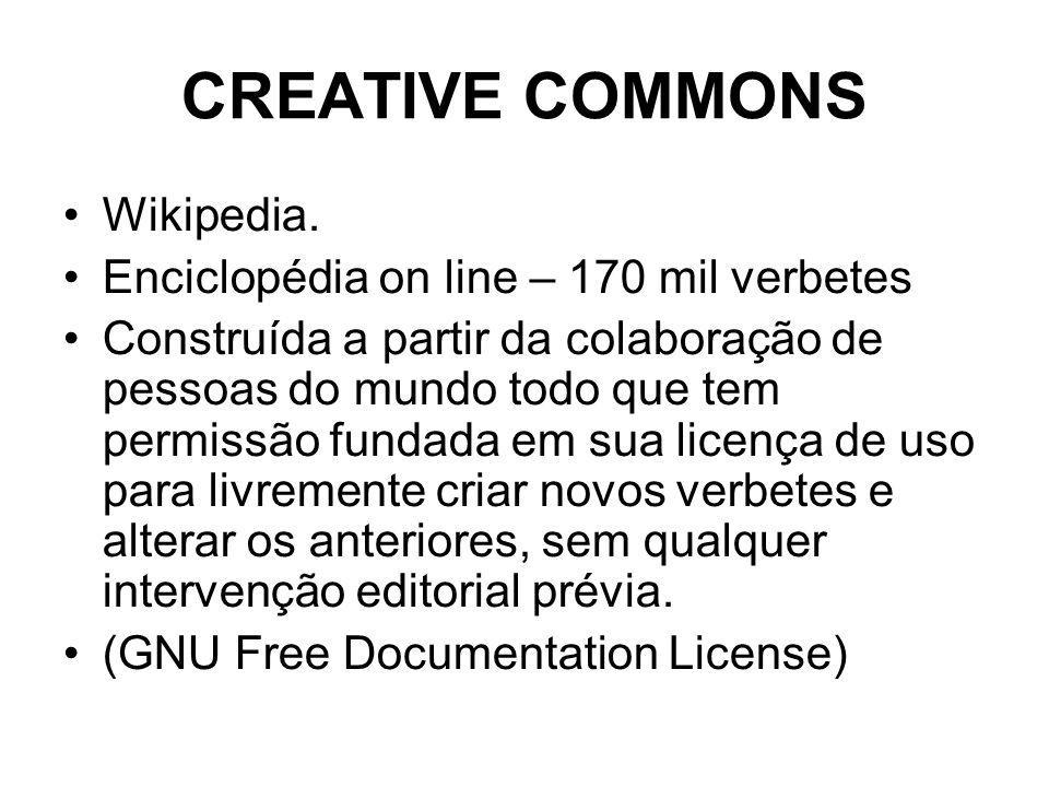 CREATIVE COMMONS Wikipedia. Enciclopédia on line – 170 mil verbetes