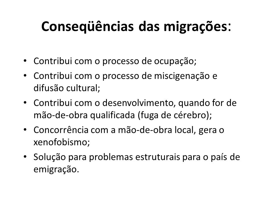 Conseqüências das migrações: