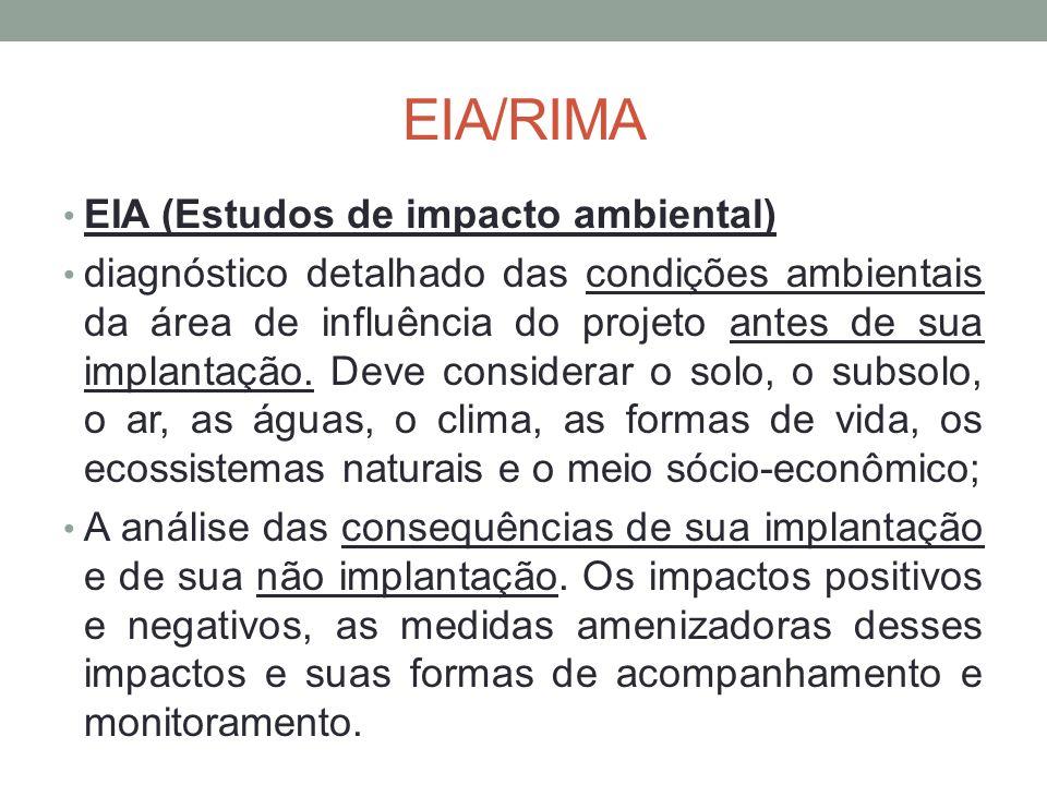 EIA/RIMA EIA (Estudos de impacto ambiental)