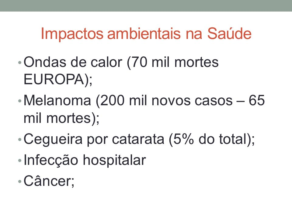 Impactos ambientais na Saúde