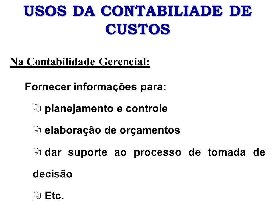 USOS DA CONTABILIADE DE CUSTOS