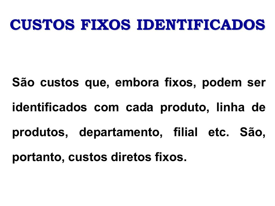 CUSTOS FIXOS IDENTIFICADOS