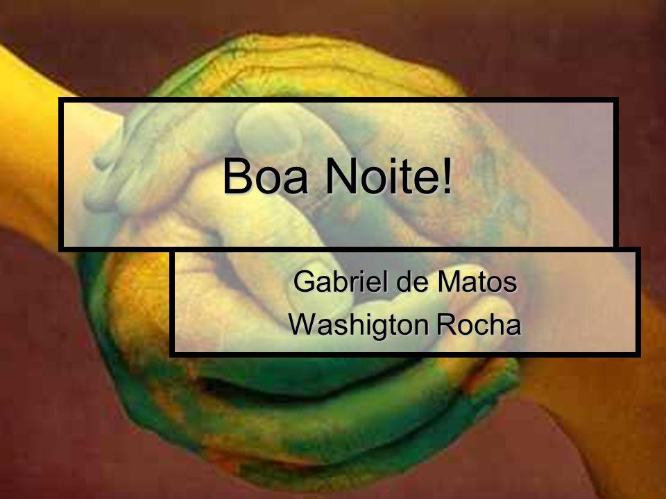 Gabriel de Matos Washigton Rocha