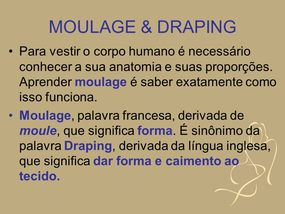 MOULAGE & DRAPING