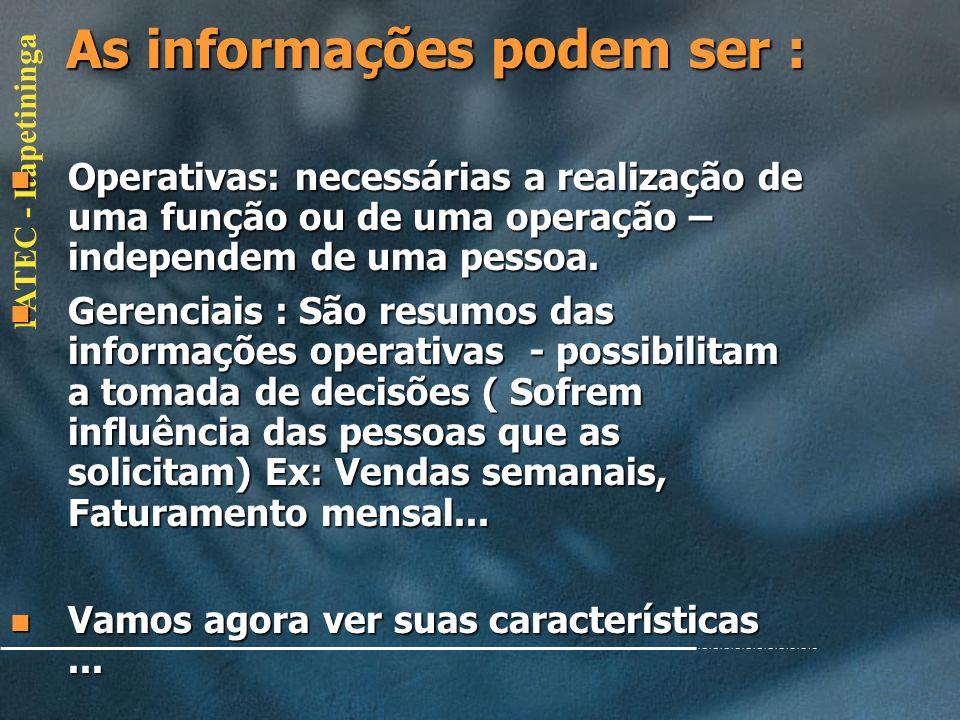 As informações podem ser :