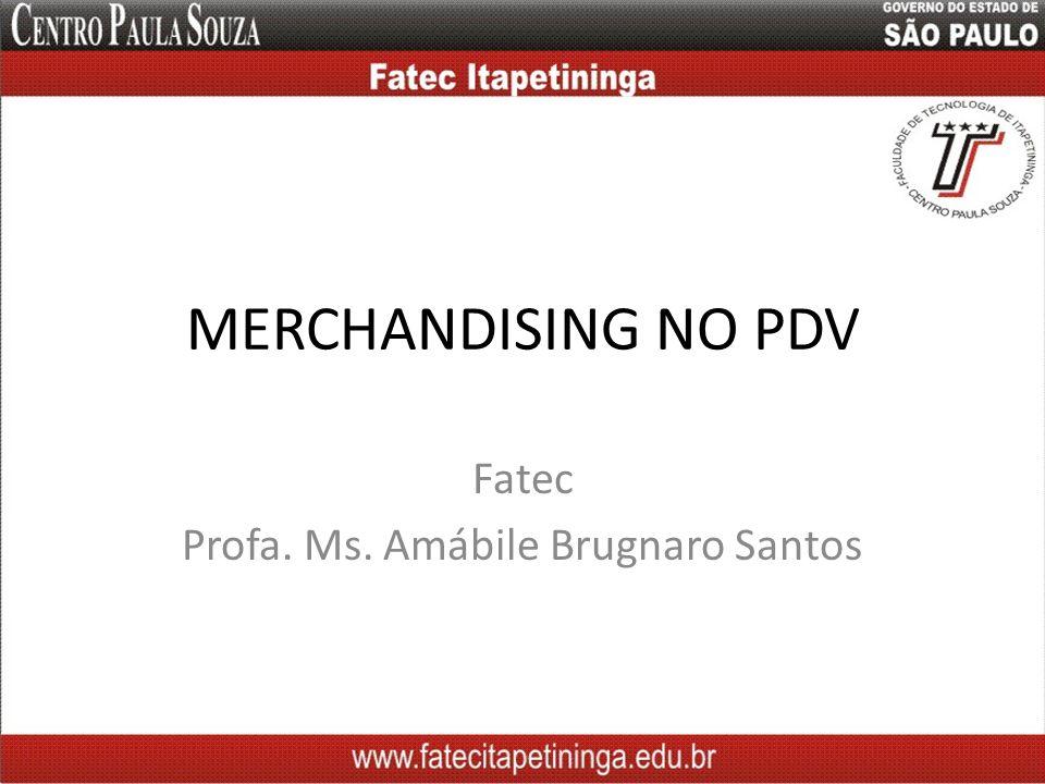 Fatec Profa. Ms. Amábile Brugnaro Santos