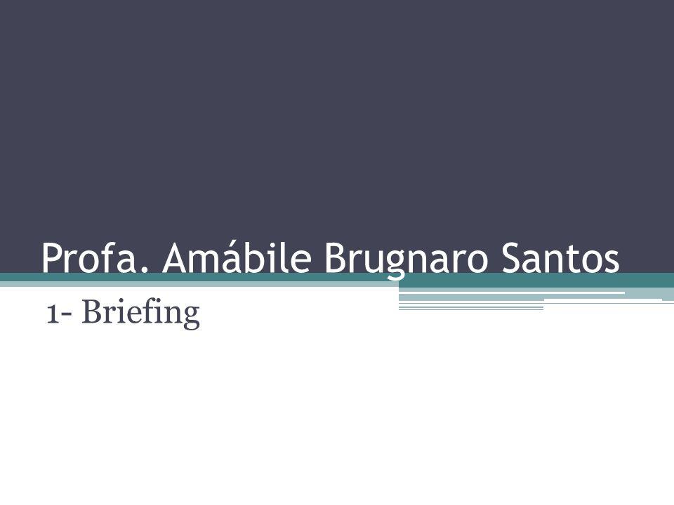 Profa. Amábile Brugnaro Santos