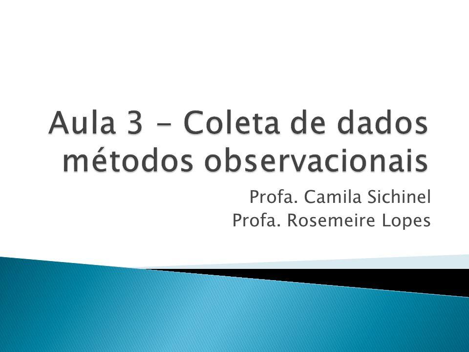 Aula 3 - Coleta de dados métodos observacionais