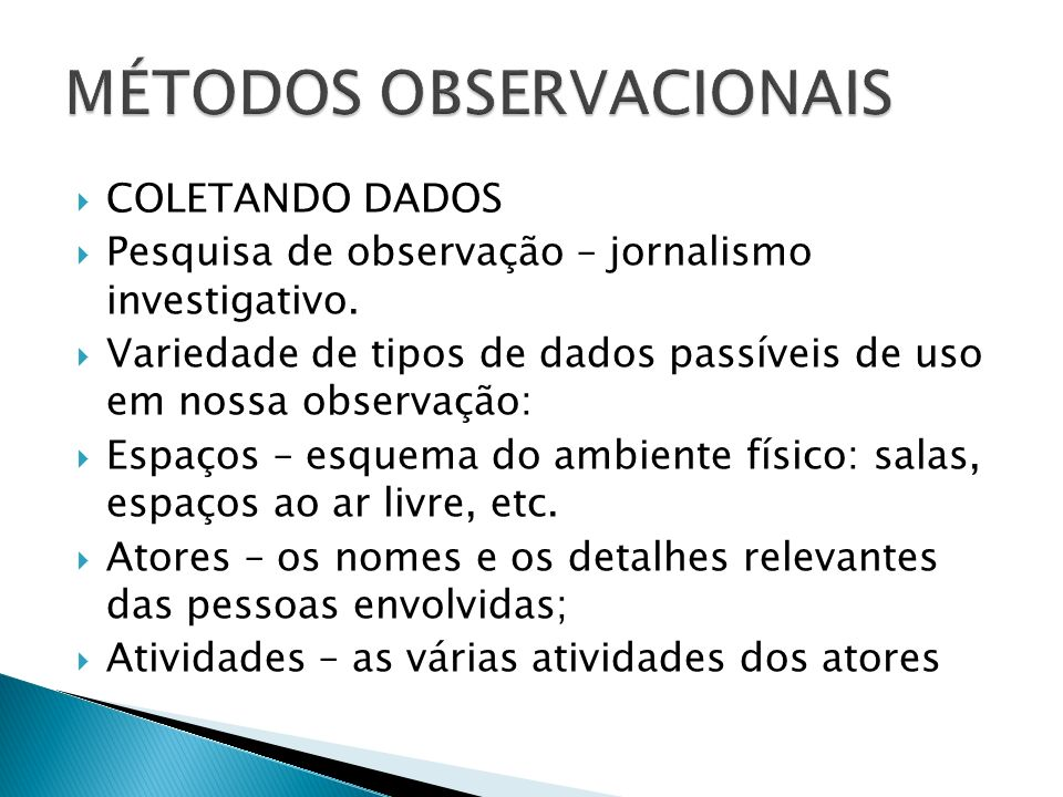 MÉTODOS OBSERVACIONAIS