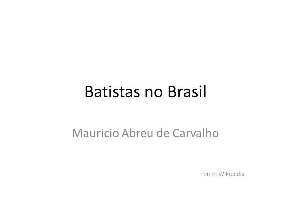 Mauricio Abreu de Carvalho Fonte: Wikipedia