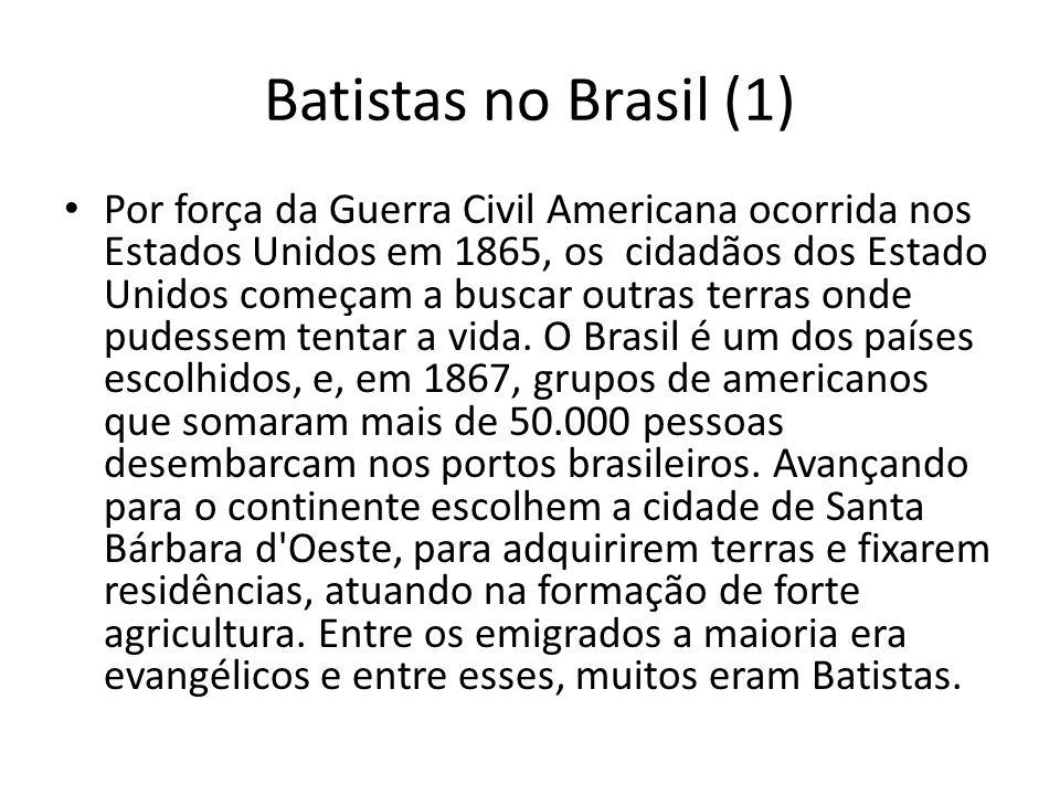 Batistas no Brasil (1)
