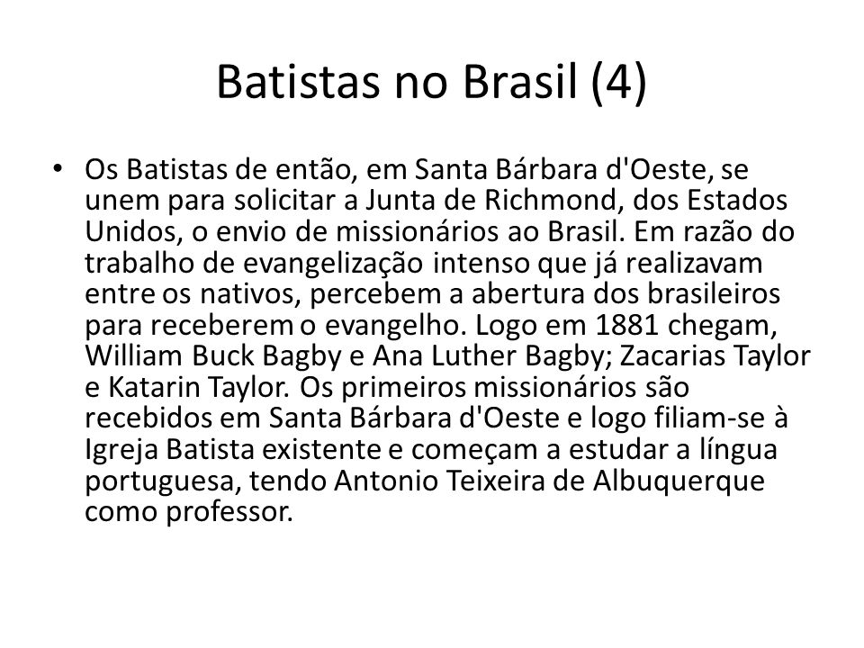 Batistas no Brasil (4)