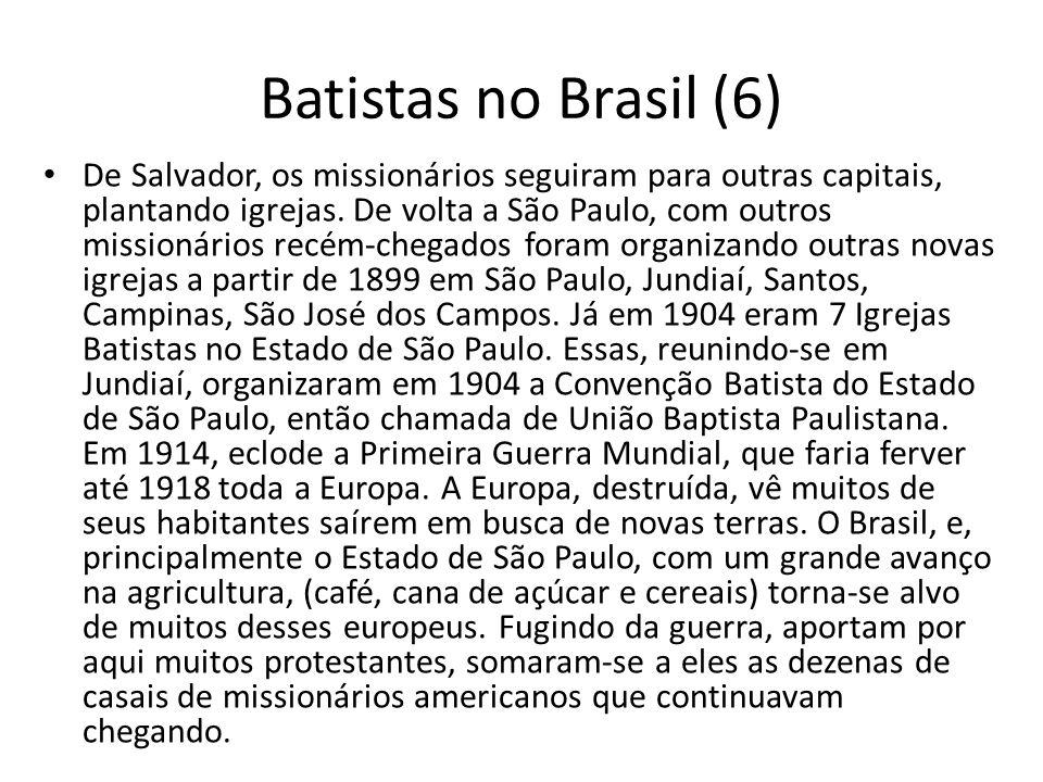Batistas no Brasil (6)