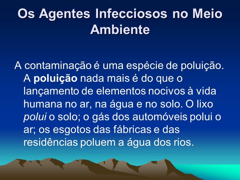 Os Agentes Infecciosos no Meio Ambiente