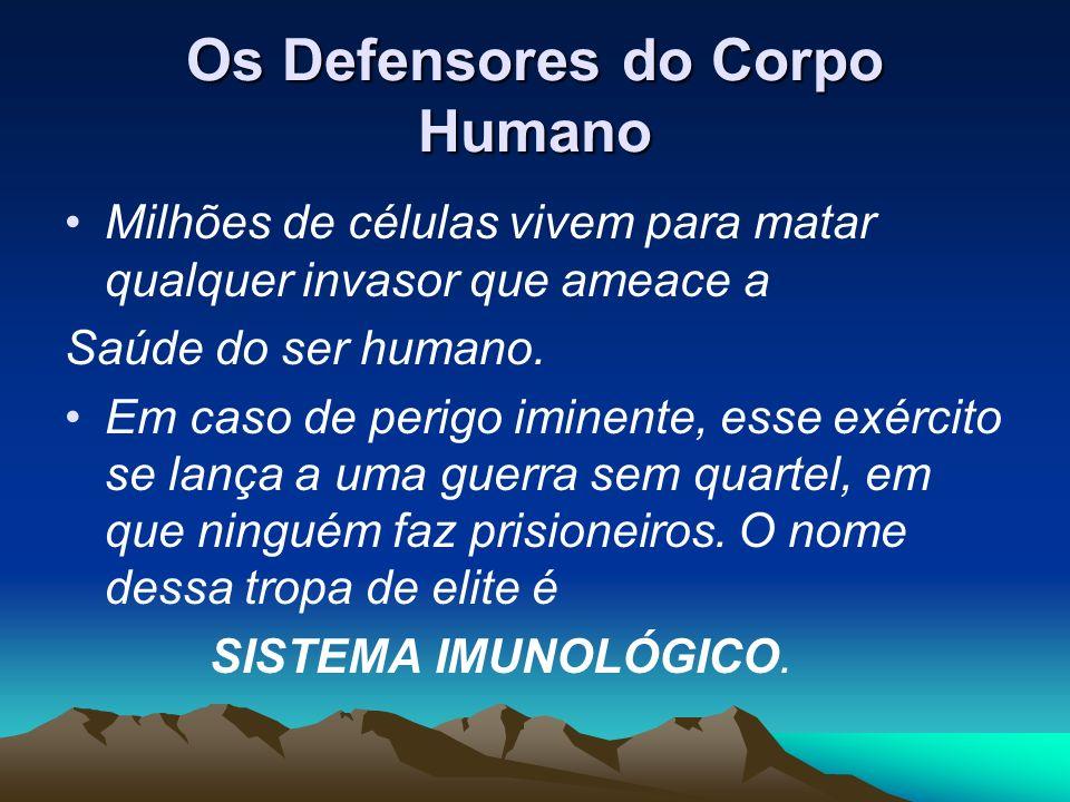 Os Defensores do Corpo Humano