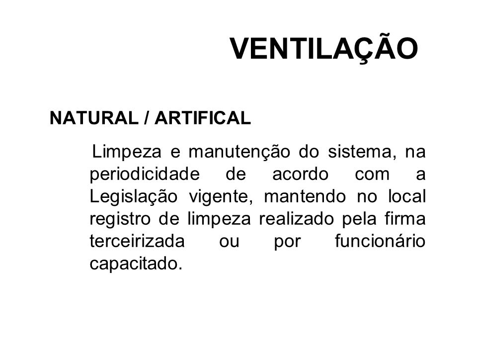 VENTILAÇÃO NATURAL / ARTIFICAL