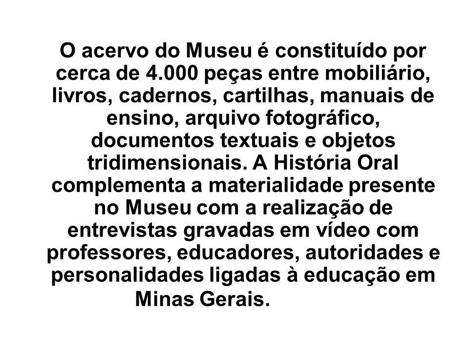 O acervo do Museu é constituído por cerca de 4