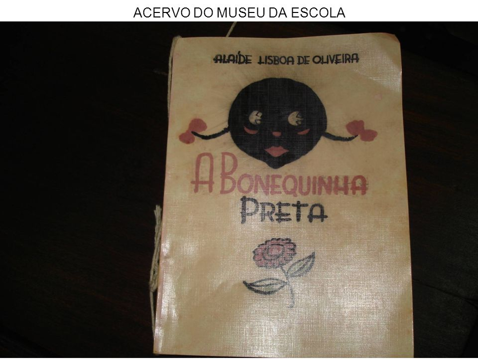 ACERVO DO MUSEU DA ESCOLA