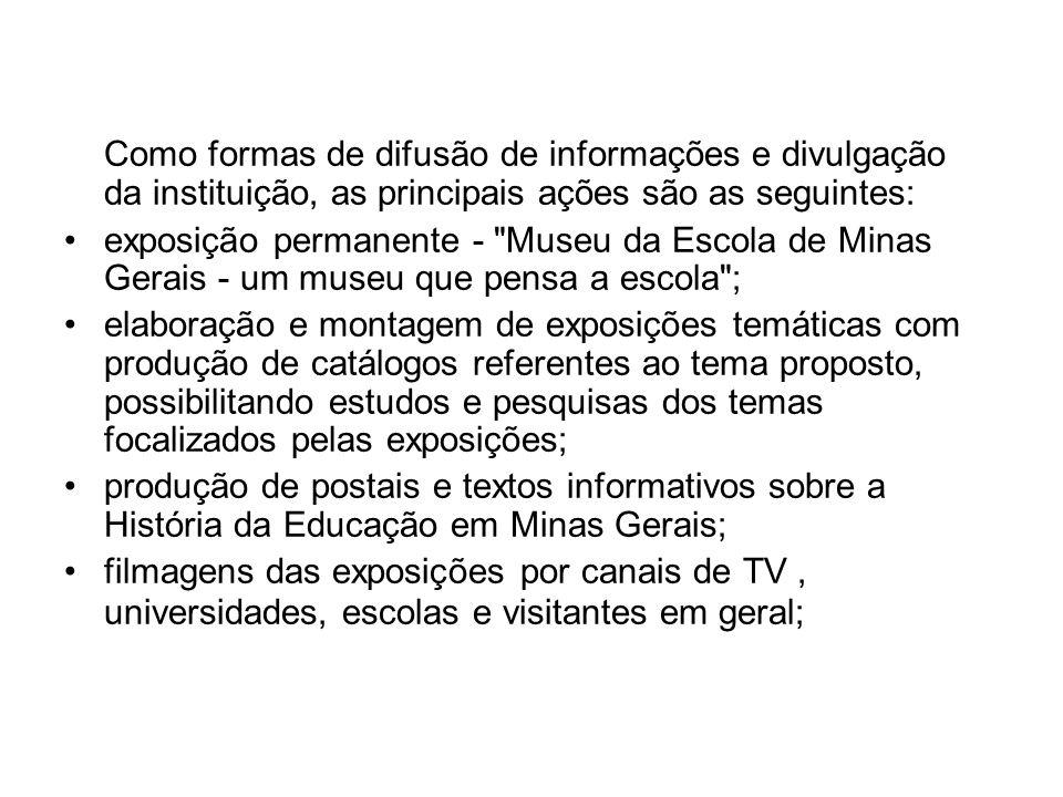 Como formas de difusão de informações e divulgação da instituição, as principais ações são as seguintes:
