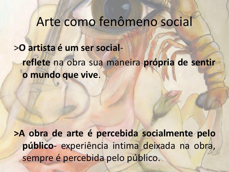 Arte como fenômeno social