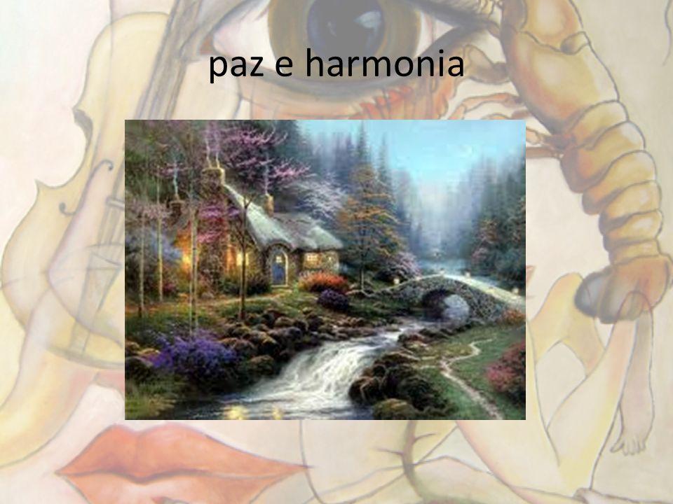 paz e harmonia