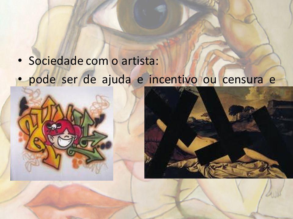 Sociedade com o artista: