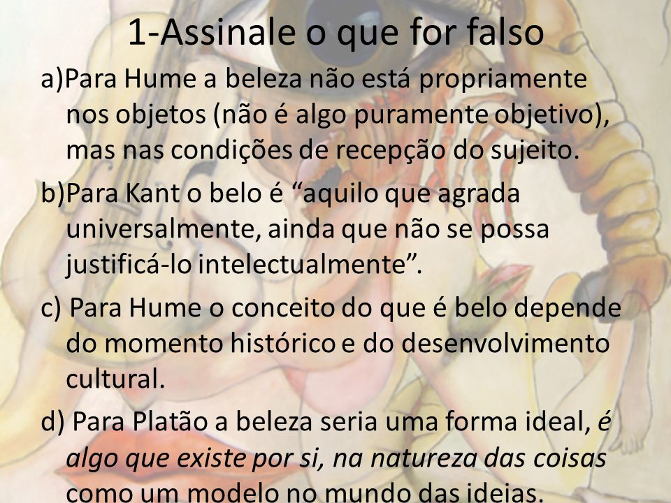 1-Assinale o que for falso