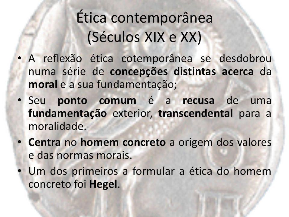 Ética contemporânea (Séculos XIX e XX)
